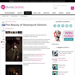 The Beauty of Steampunk Fashion - DivineCaroline