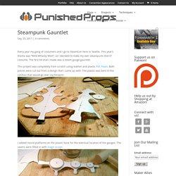 Steampunk Gauntlet - Punished Props