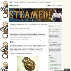 Steampunk Jewelry Made Simple