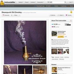 Steampunk Old Smokey