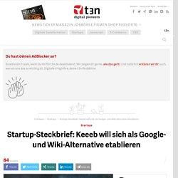 Startup-Steckbrief: Keeeb will sich als Google- und Wiki-Alternative etablieren