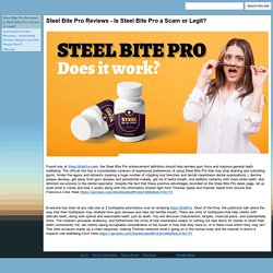 Steel Bite Pro Reviews - Is Steel Bite Pro a Scam or Legit?