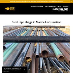 Steel Pipe Usage in Marine Construction