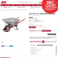 Ace 6 Cu. Ft. Steel Wheelbarrow - Wheelbarrows