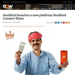 Steelbird Launches A New Platform Steelbird Connect Share