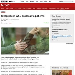Steep rise in A&E psychiatric patients