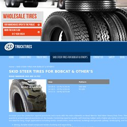 Truck Tires Inc. offers Best Quality Skid Steer Tires