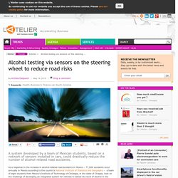 Alcohol testing via sensors on the steering wheel to reduce road risks