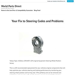 Your Fix to Steering Codes and Problems