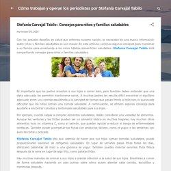 Stefania Carvajal Tabilo : Consejos para niños y familias saludables
