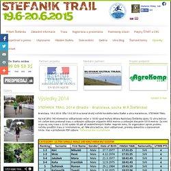 STEFANIK TRAIL 2015 - Výsledky 2014