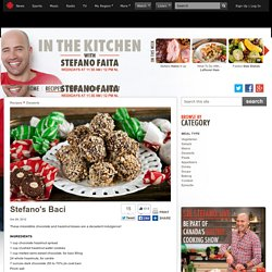 Stefano's Baci - In the Kitchen with Stefano Faita