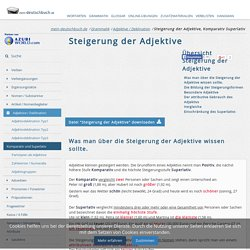 Steigerung der Adjektive, Komparativ Superlativ - mein-deutschbuch.de