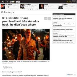 STEINBERG: Trump promised he'd take America back; he didn't say where