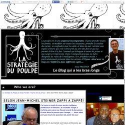 Selon Jean-Michel Steiner Zappi a Zappé! - La Stratégie Du Poulpe par Serge Freydier