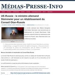 UE-Russie : le ministre allemand Steinmeier pour un rétablissement du Conseil Otan-Russie