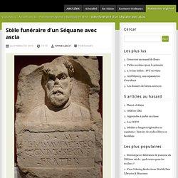Stèle funéraire d'un Séquane avec ascia