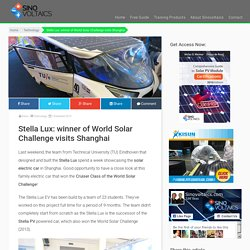 Stella Lux: winner of World Solar Challenge visits Shanghai