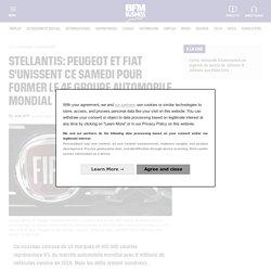 Stellantis: Peugeot et Fiat s'unissent ce samedi pour former le 4e groupe automobile mondial