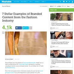 7 Stellar Examples of Branded Content from the Fashion Industry