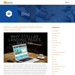 Stellar Landing Pages Matter More Than You Think