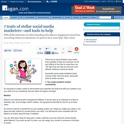 7 traits of stellar social media marketers—and tools to help