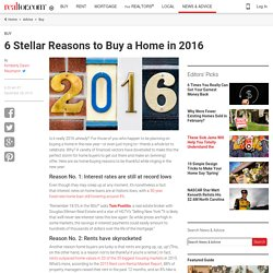 6 Stellar Reasons to Buy a Home in 2016 - Real Estate News and Advice