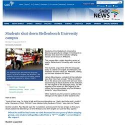 Students shut down Stellenbosch University campus:Monday 31 August 2015