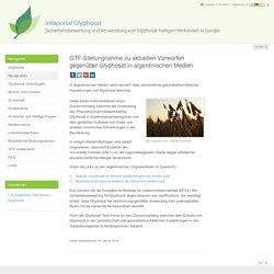GTF-Stellungnahme zu aktuellen Vorwürfen gegenüber Glyphosat in argentinischen Medien