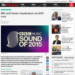 BBC stelt 'hotste' muzikanten van 2015 voor