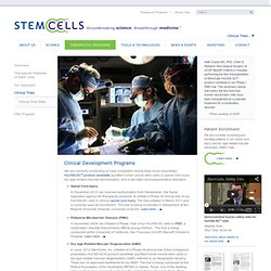 StemCells, Inc. - Therapeutic Programs: Clinical Trials
