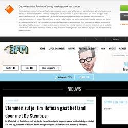 3FM: Stemmen zul je: Tim Hofman gaat het land door met De Stembus - Nieuws - NPO 3FM