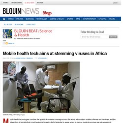 Mobile health tech aims at stemming viruses in Africa