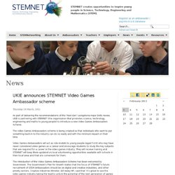 STEMNET : UKIE announces STEMNET Video Games Ambassador scheme