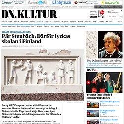 Pär Stenbäck: Därför lyckas skolan i Finland