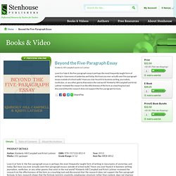 Beyond the Five-Paragraph Essay - Stenhouse Publishers