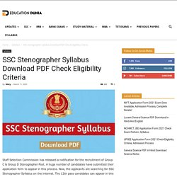 SSC Stenographer Syllabus Download PDF Check Eligibility Criteria
