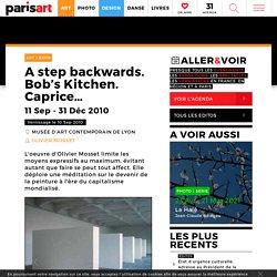 A step backwards. Bob's Kitchen. Caprice...