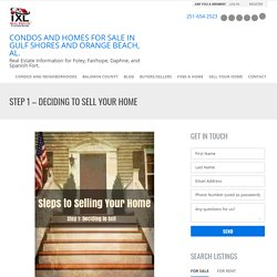 Step 1 - Deciding to Sell Your Home
