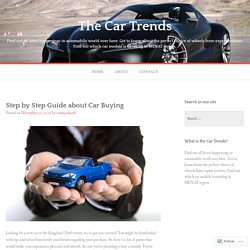 Step by Step Guide about Car Buying