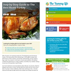 Step-by-Step Guide to The Best Roast Turkey