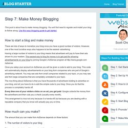 Step 7: Make Money Blogging · The Blog Starter The Blog Starter