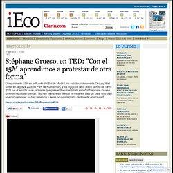 """Stéphane Grueso, en TED: """"Con el 15M aprendimos a protestar de otra forma"""""""