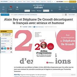 Alain Rey et Stéphane De Groodt décortiquent le français avec sérieux et humour