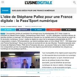 L'idée de Stéphane Pallez pour une France digitale : le Pass'Sport numérique