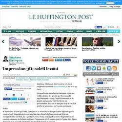 Stéphane Distinguin: Impression 3D, soleil levant