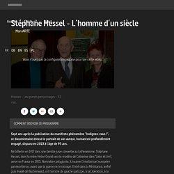 Stéphane Hessel - L´homme d´un siècle