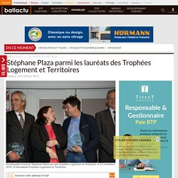 Stéphane Plaza parmi les lauréats des Trophées Logement et Territoires - 24/11/16