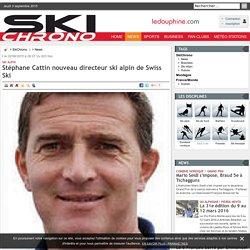 Stéphane Cattin nouveau directeur ski alpin de Swiss Ski