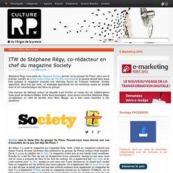 ITW de Stéphane Régy, co-rédacteur en chef du magazine Society